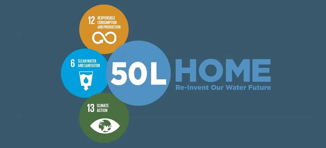 50L Home – New global Coalition to address water security and climate change
