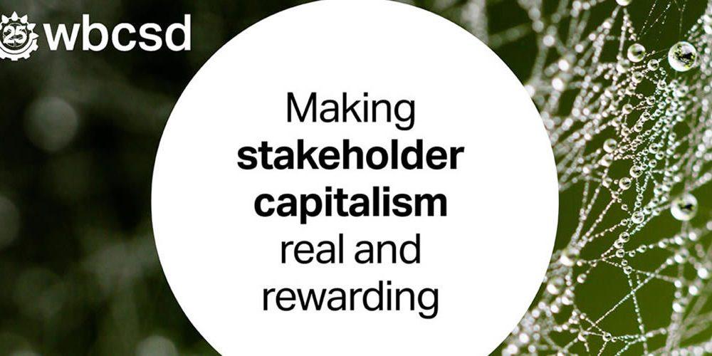 Making stakeholder capitalism real and rewarding