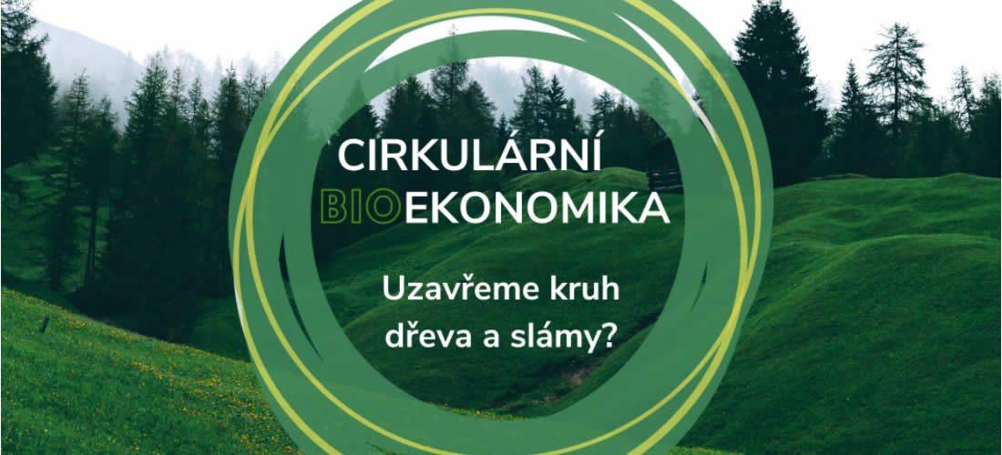Pozvánka – Cirkulární (bio)ekonomika: uzavřeme kruh pro dřevo & slámu?