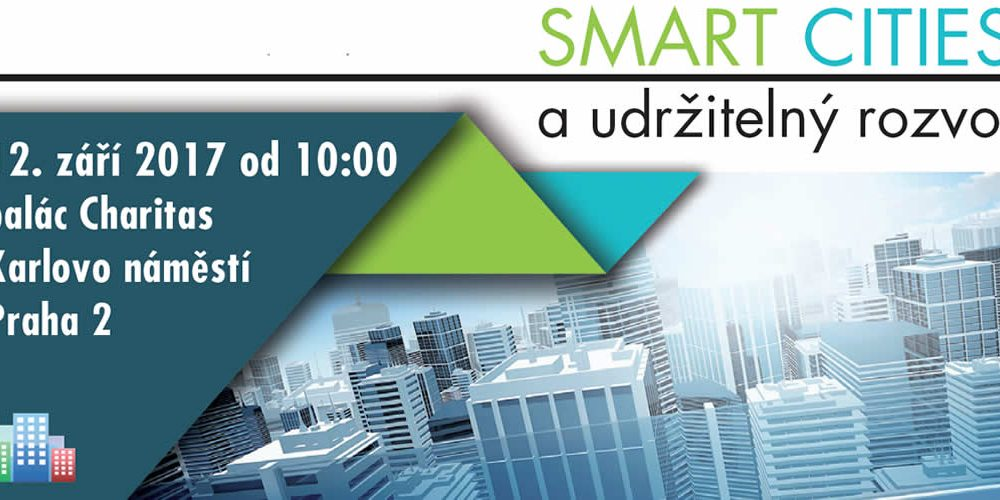 Konference SMART CITIES a udržitelný rozvoj